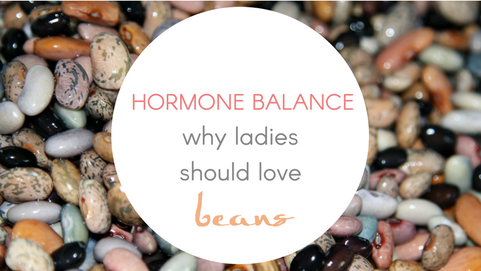 Hormone Balance – Why Ladies Should Love Beans