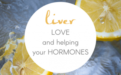 Liver Love and Helping Your Hormones