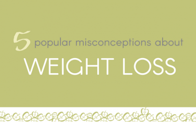 5 Popular Misconceptions About Weight Loss