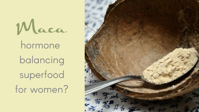 Maca – Hormone Balancing Superfood For Women?