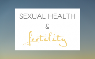 Sexual Health and Fertility