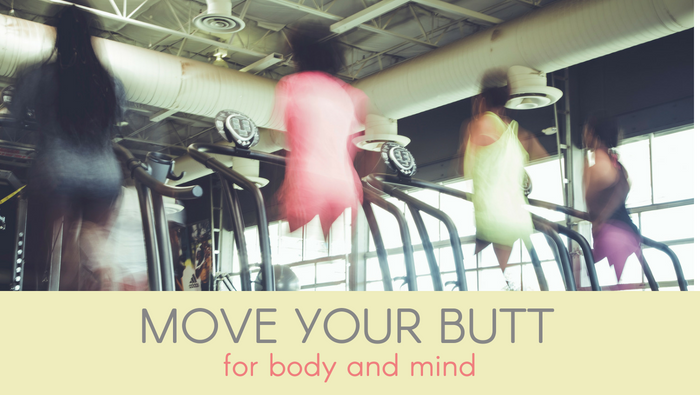 Move Your Butt For Body and Mind