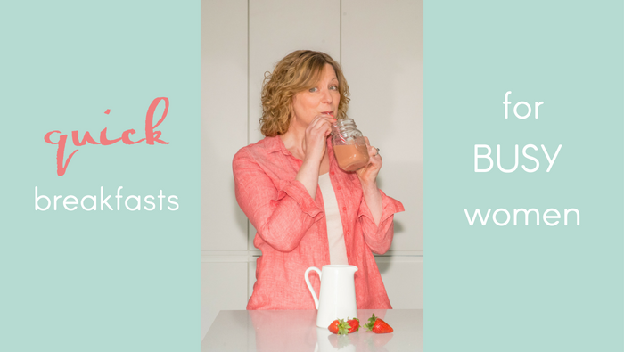 Quick Breakfasts for Busy Women