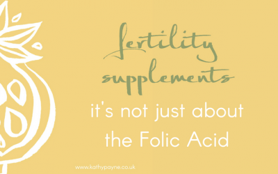 Fertility Supplements – It's Not Just About The Folic Acid