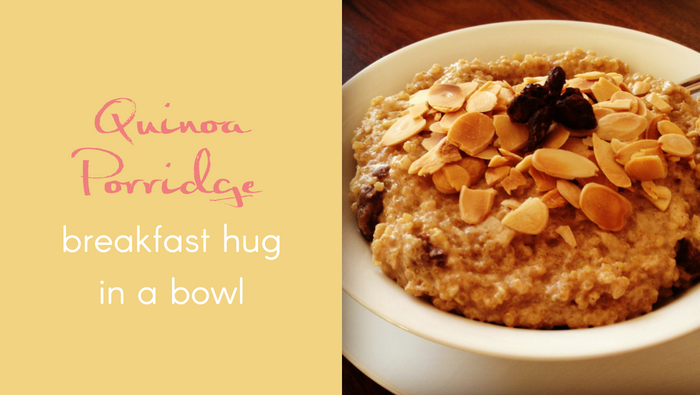 Quinoa Porridge – Breakfast Hug in a Bowl