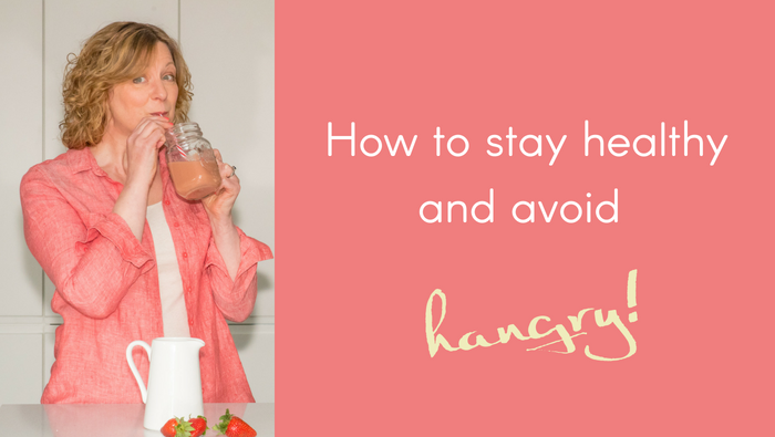 How To Stay Healthy and Avoid Hangry